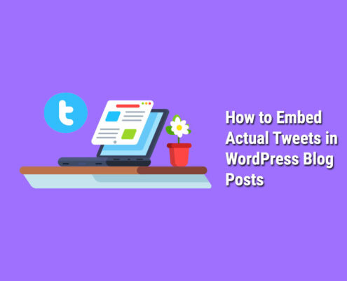 How-to-Embed-Actual-Tweets-in-WordPress-Blog-Posts