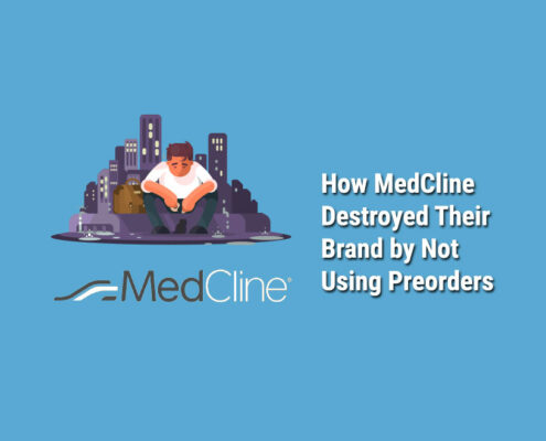 How-MedCline-Destroyed-Brand-Not-Using-Preorders