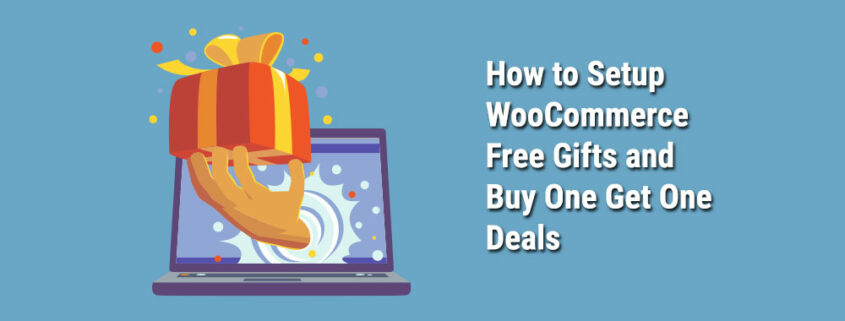 How-to-Setup-WooCommerce-Free-Gifts-and-BOGO